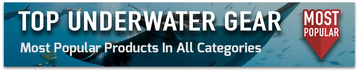 Most popular underwater photography gear in all categories